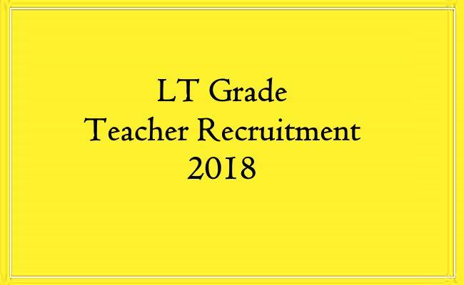 LT Grade Teacher Recruitment 2018