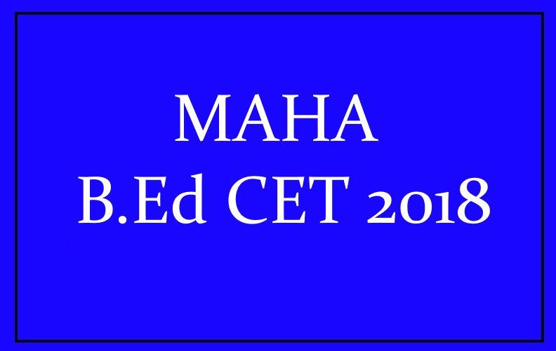 MAHA B.Ed CET 2018